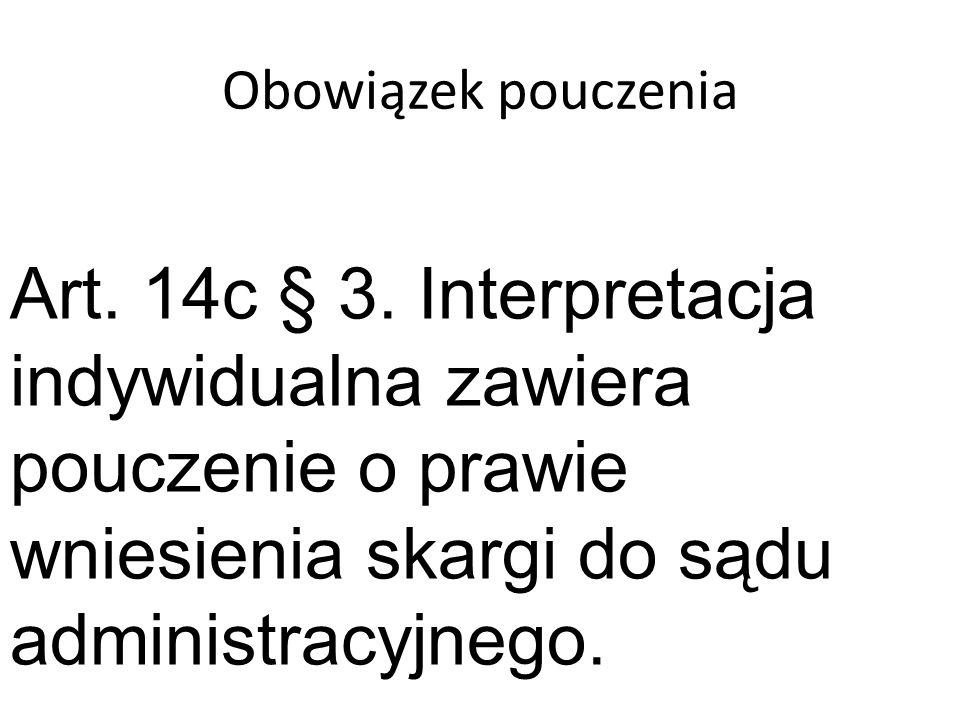 Obowiązek pouczenia Art. 14c § 3.