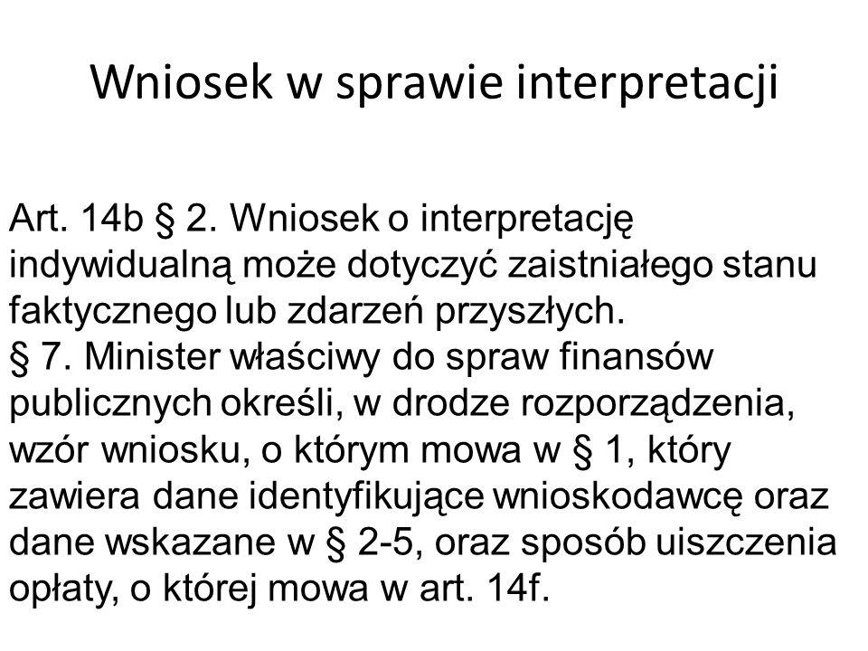 Charakter prawny interpretacji Art.14c. § 1.