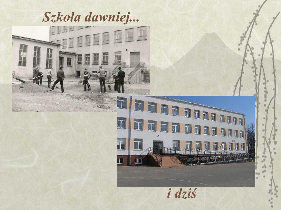 Szkoła dawniej... i dziś