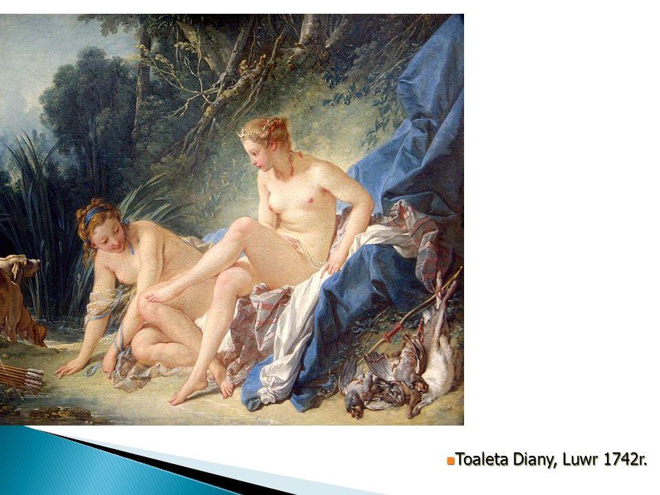 Toaleta Diany, Luwr 1742r. Toaleta Diany, Luwr 1742r.