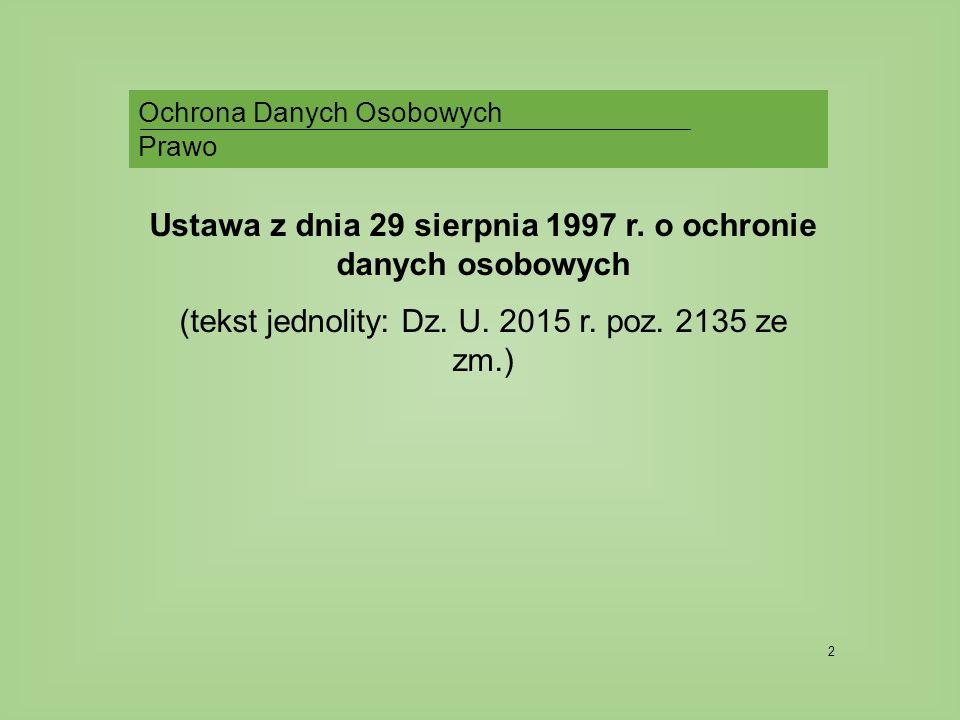 2 Ochrona Danych Osobowych Prawo Ustawa z dnia 29 sierpnia 1997 r.