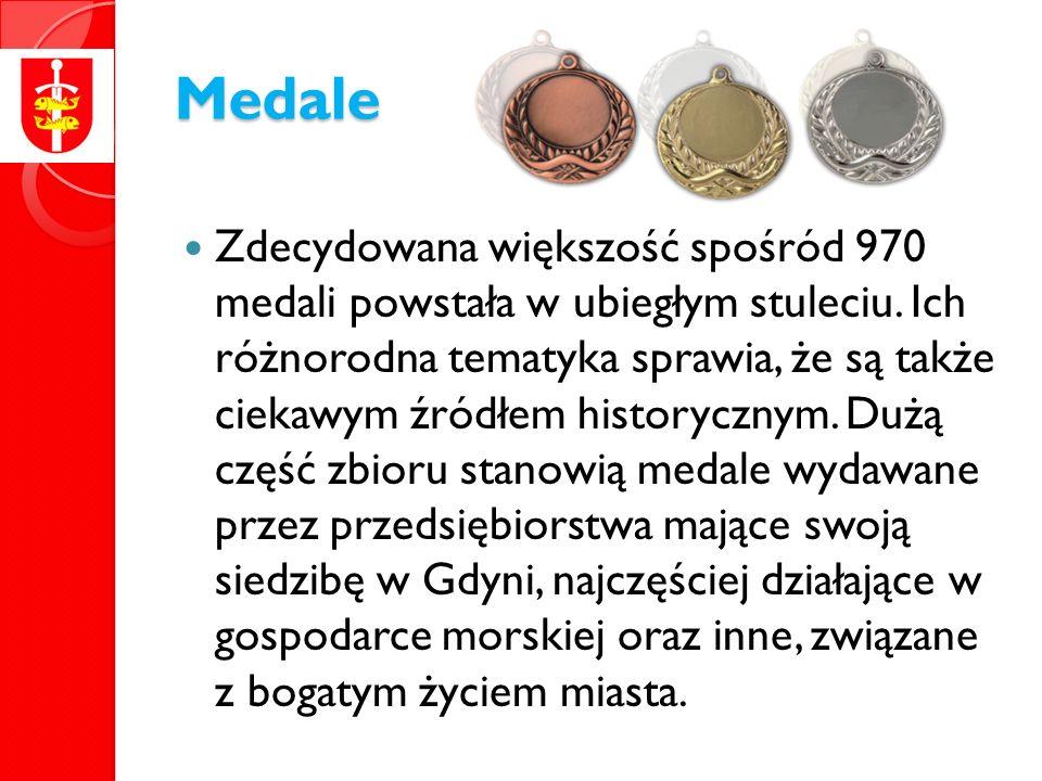 Medale Zdecydowana większość spośród 970 medali powstała w ubiegłym stuleciu.