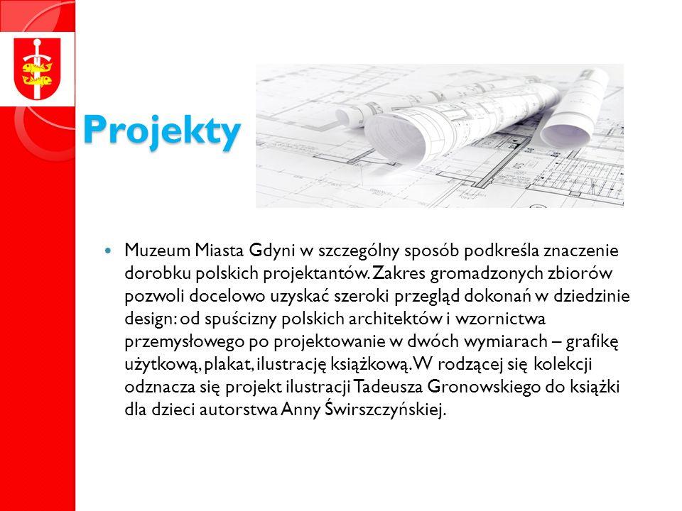 Projekty Muzeum Miasta Gdyni w szczególny sposób podkreśla znaczenie dorobku polskich projektantów.