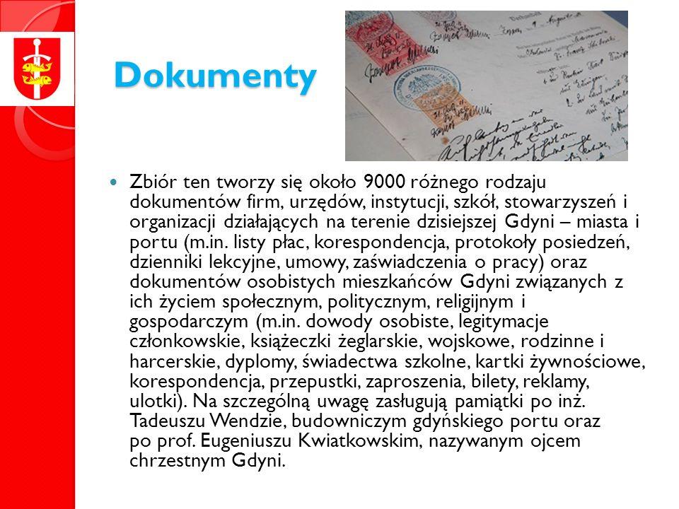 Dokumenty Zbiór ten tworzy się około 9000 różnego rodzaju dokumentów firm, urzędów, instytucji, szkół, stowarzyszeń i organizacji działających na terenie dzisiejszej Gdyni – miasta i portu (m.in.