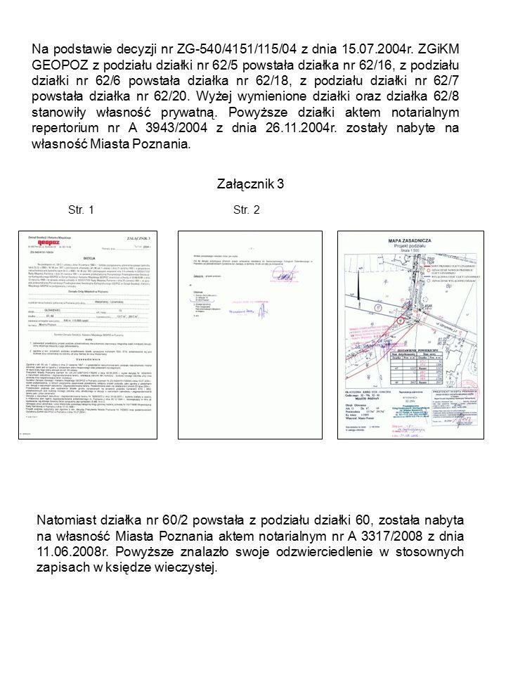 Na podstawie decyzji nr ZG-540/4151/115/04 z dnia 15.07.2004r.