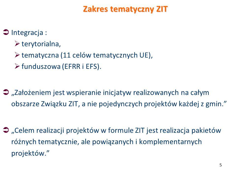 5  Integracja :  terytorialna,  tematyczna (11 celów tematycznych UE),  funduszowa (EFRR i EFS).