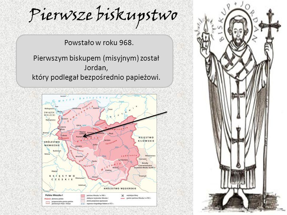 Pierwsze biskupstwo Powstało w roku 968.