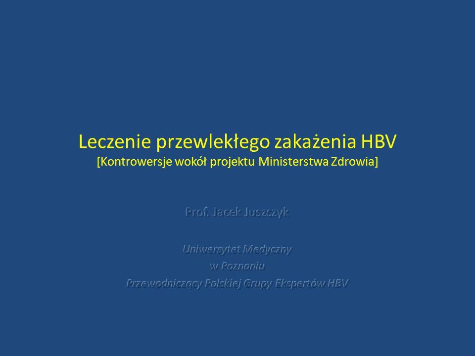 Leczenie przewlekłego zakażenia HBV [Kontrowersje wokół projektu Ministerstwa Zdrowia]