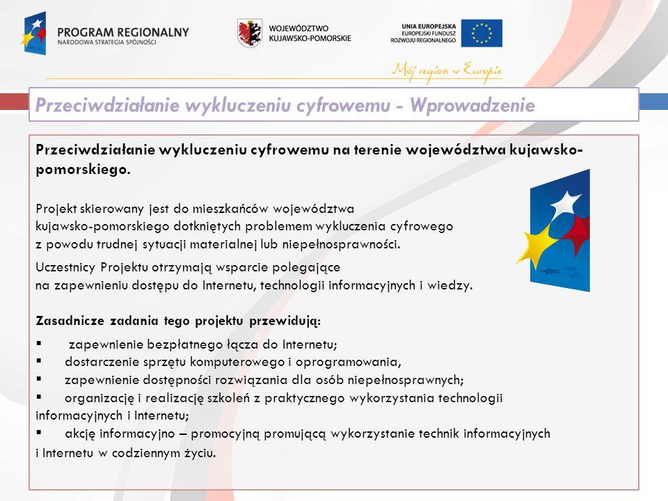 Przeciwdziałanie wykluczeniu cyfrowemu na terenie województwa kujawsko- pomorskiego.