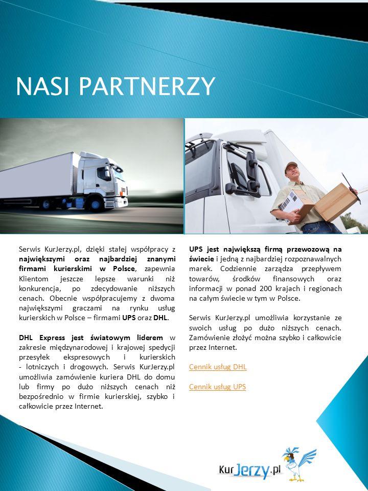 NASI PARTNERZY Serwis KurJerzy.pl, dzięki stałej współpracy z największymi oraz najbardziej znanymi firmami kurierskimi w Polsce, zapewnia Klientom je