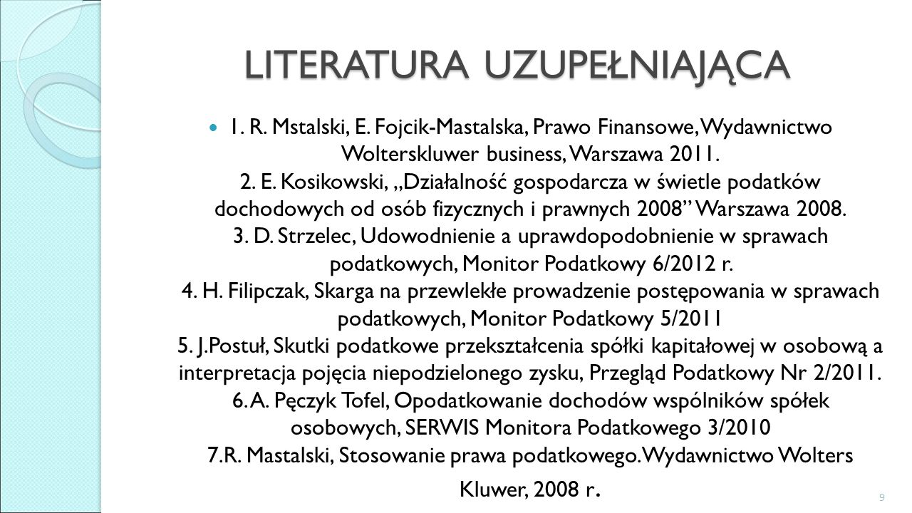 LITERATURA UZUPEŁNIAJĄCA 1. R. Mstalski, E.