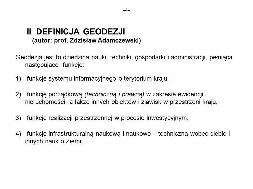 -4- II DEFINICJA GEODEZJI (autor: prof.