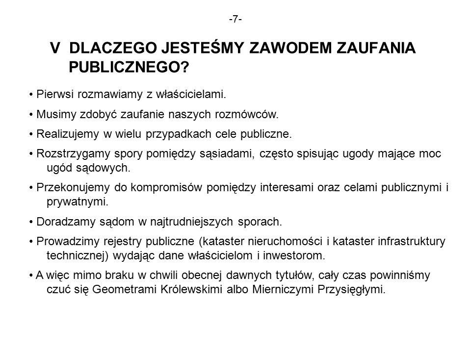 -7- V DLACZEGO JESTEŚMY ZAWODEM ZAUFANIA PUBLICZNEGO.