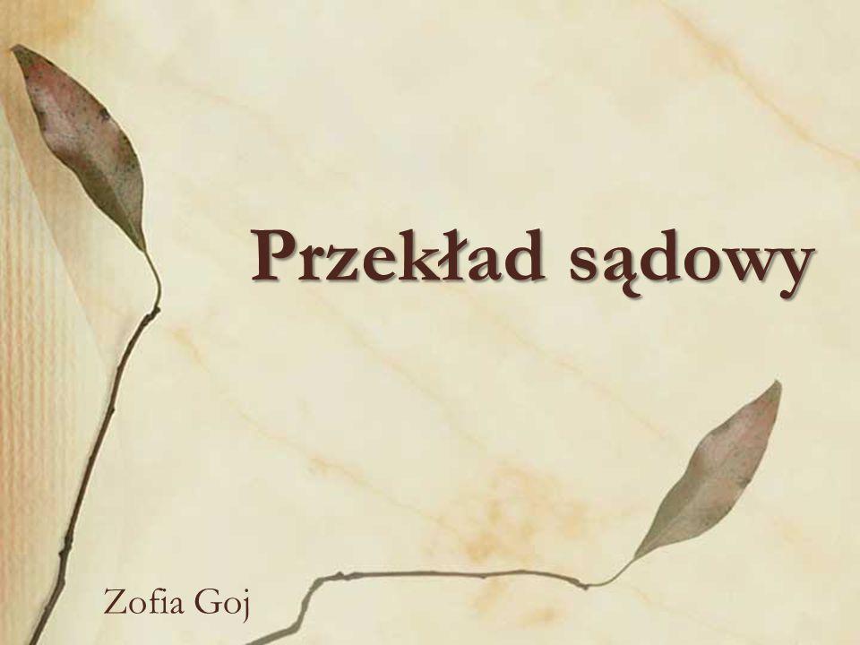 Przekład sądowy Zofia Goj