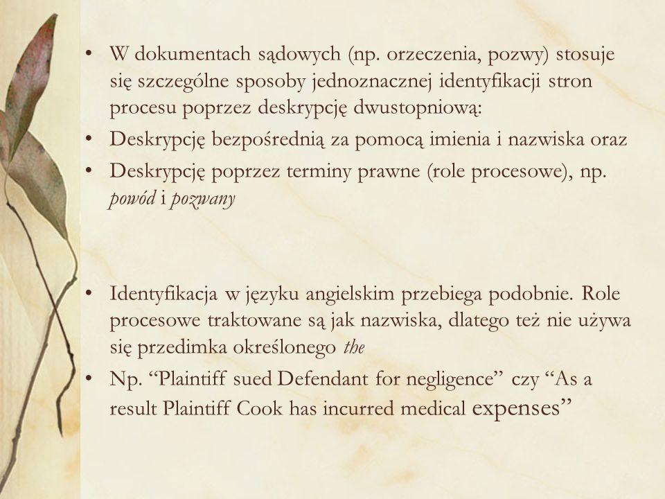 W dokumentach sądowych (np.
