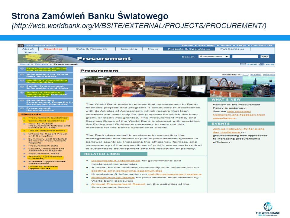 Strona Zamówień Banku Światowego (http://web.worldbank.org/WBSITE/EXTERNAL/PROJECTS/PROCUREMENT/)