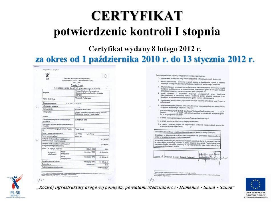 CERTYFIKAT CERTYFIKAT potwierdzenie kontroli I stopnia Certyfikat wydany 8 lutego 2012 r.