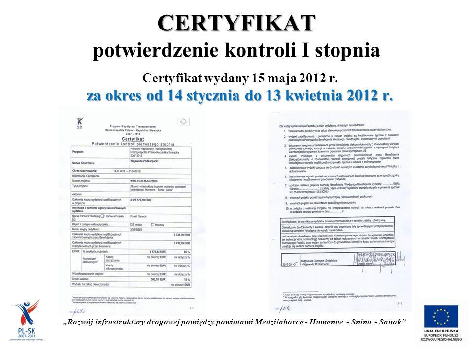 CERTYFIKAT CERTYFIKAT potwierdzenie kontroli I stopnia Certyfikat wydany 15 maja 2012 r.