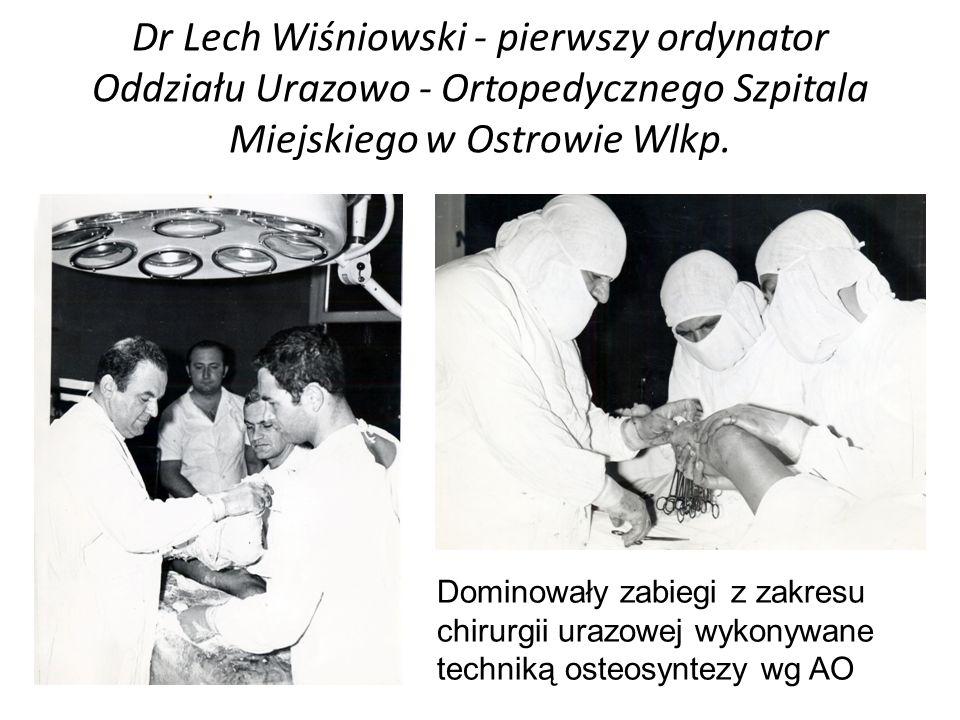 Lekarze pracujący w Oddziale prowadzili równocześnie poradnię ortopedyczną dla pacjentów z rejonu Ostrowa Wlkp.