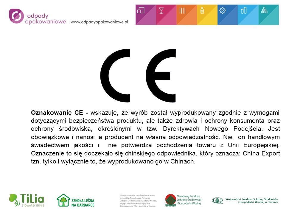 Oznakowanie CE - wskazuje, że wyrób został wyprodukowany zgodnie z wymogami dotyczącymi bezpieczeństwa produktu, ale także zdrowia i ochrony konsumenta oraz ochrony środowiska, określonymi w tzw.