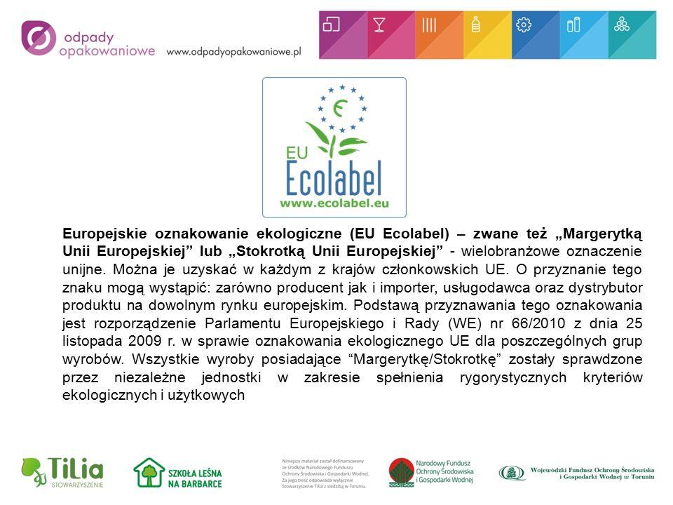 """Europejskie oznakowanie ekologiczne (EU Ecolabel) – zwane też """"Margerytką Unii Europejskiej lub """"Stokrotką Unii Europejskiej - wielobranżowe oznaczenie unijne."""