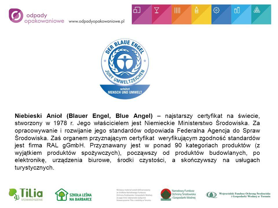 Niebieski Anioł (Blauer Engel, Blue Angel) – najstarszy certyfikat na świecie, stworzony w 1978 r.
