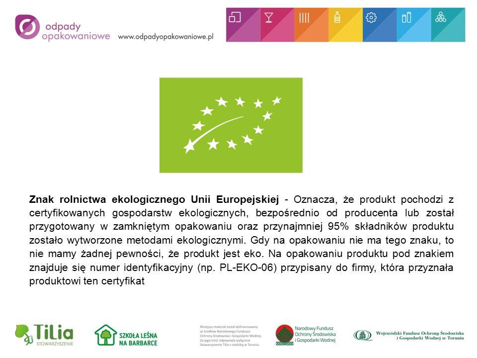 Znak rolnictwa ekologicznego Unii Europejskiej - Oznacza, że produkt pochodzi z certyfikowanych gospodarstw ekologicznych, bezpośrednio od producenta lub został przygotowany w zamkniętym opakowaniu oraz przynajmniej 95% składników produktu zostało wytworzone metodami ekologicznymi.
