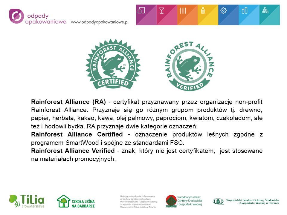 Rainforest Alliance (RA) - certyfikat przyznawany przez organizację non-profit Rainforest Alliance.