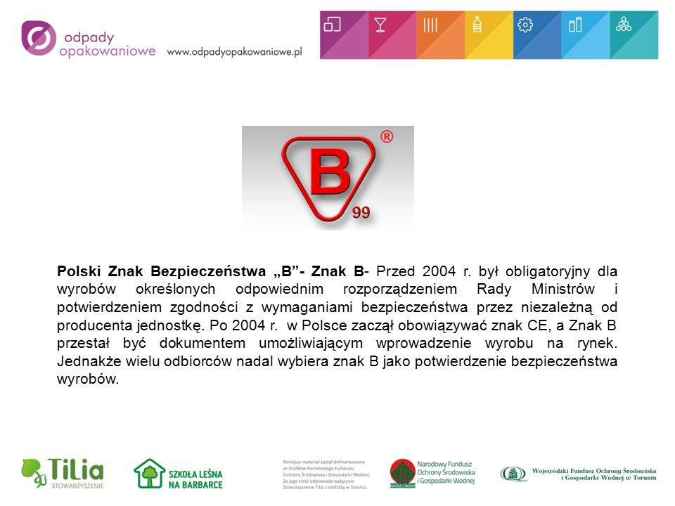 """Polski Znak Bezpieczeństwa """"B - Znak B- Przed 2004 r."""