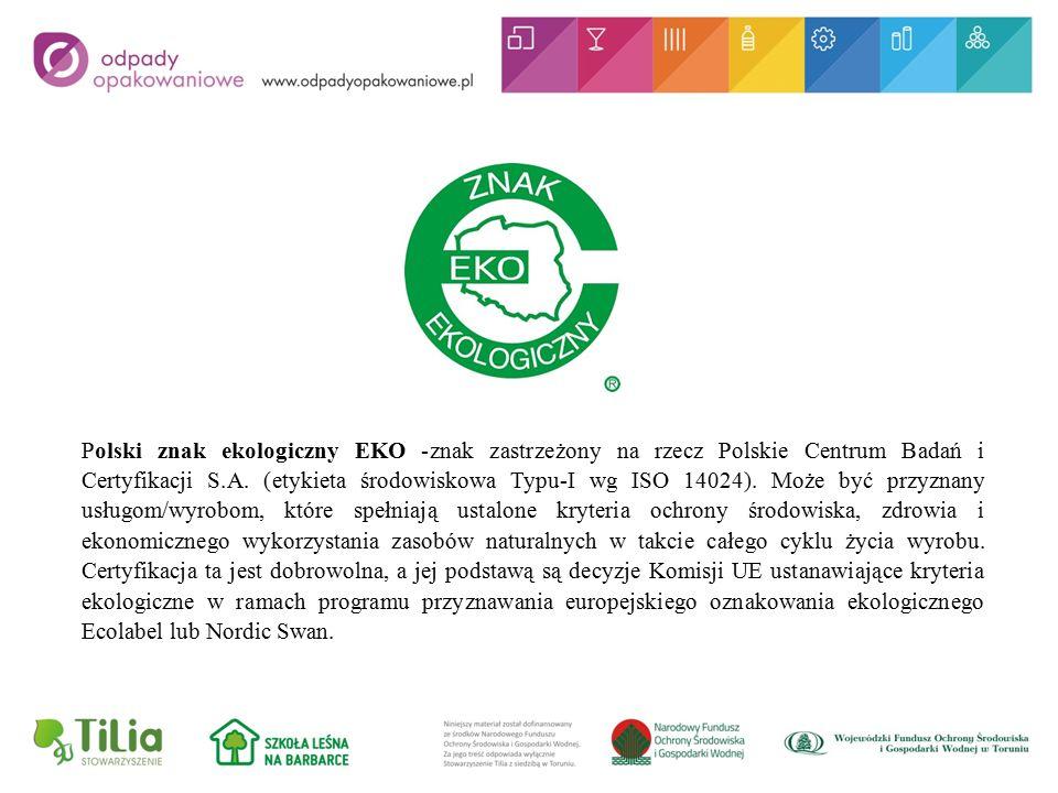 Polski znak ekologiczny EKO -znak zastrzeżony na rzecz Polskie Centrum Badań i Certyfikacji S.A.