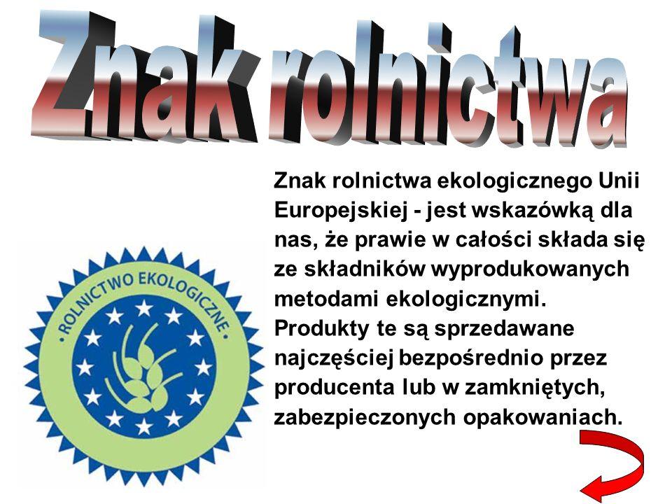 Znak rolnictwa ekologicznego Unii Europejskiej - jest wskazówką dla nas, że prawie w całości składa się ze składników wyprodukowanych metodami ekologicznymi.