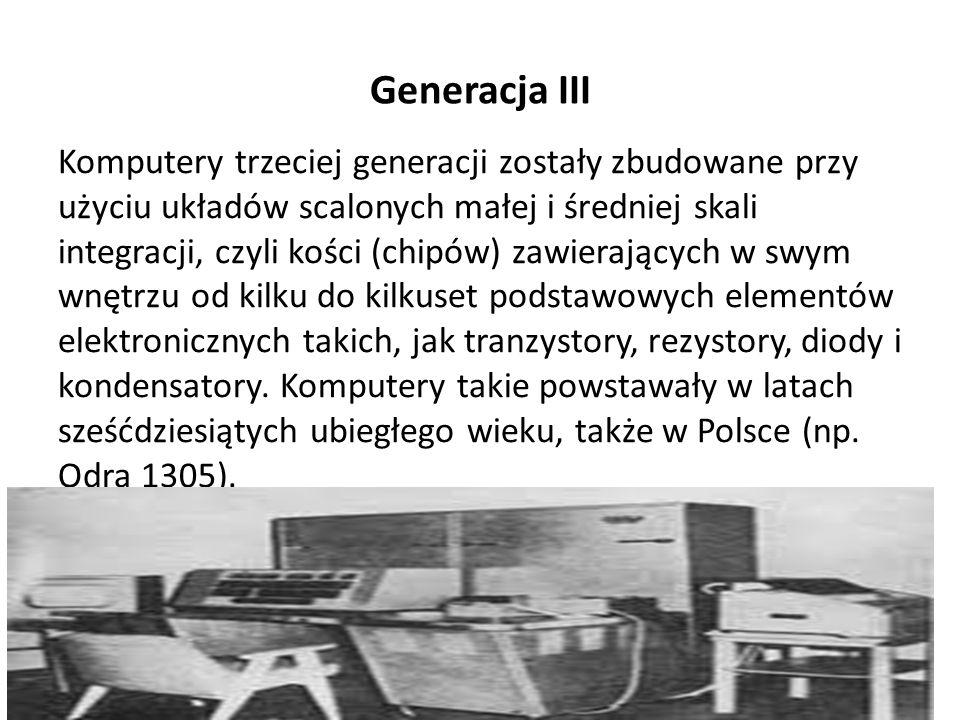 Generacja II Komputery drugiej generacji to komputery zbudowane w latach pięćdziesiątych XX wieku na tranzystorach, czyli półprzewodnikowych elementach elektronicznych posiadających zdolność wzmacniania sygnału elektrycznego.