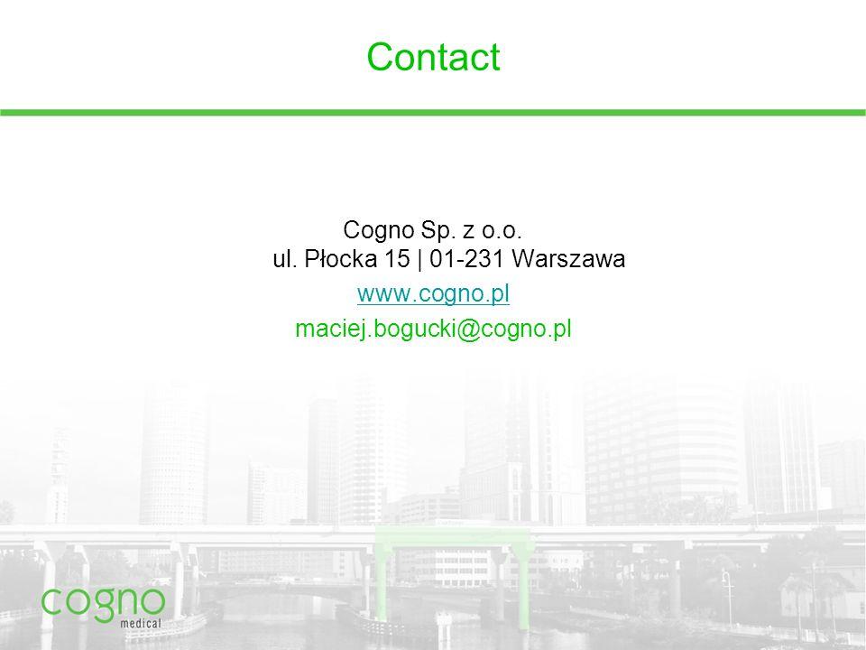 Contact Cogno Sp. z o.o. ul. Płocka 15 | 01-231 Warszawa www.cogno.pl maciej.bogucki@cogno.pl