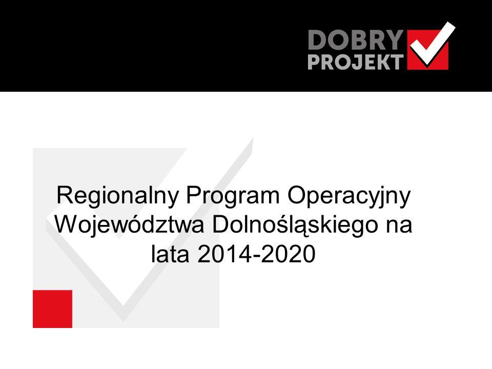 Cel główny programu  Wzrost konkurencyjności Dolnego Śląska zapewniający poprawę poziomu życia jego mieszkańców przy zachowaniu zasad zrównoważonego rozwoju.
