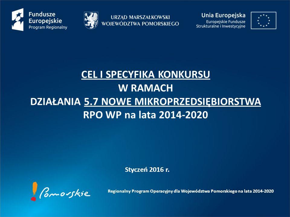 Regionalny Program Operacyjny dla Województwa Pomorskiego na lata 2014-2020 Styczeń 2016 r.