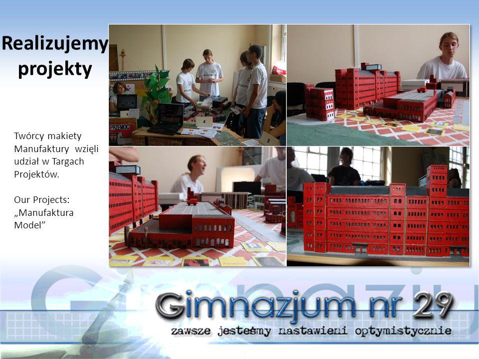 """Twórcy makiety Manufaktury wzięli udział w Targach Projektów. Our Projects: """"Manufaktura Model"""" Realizujemy projekty"""