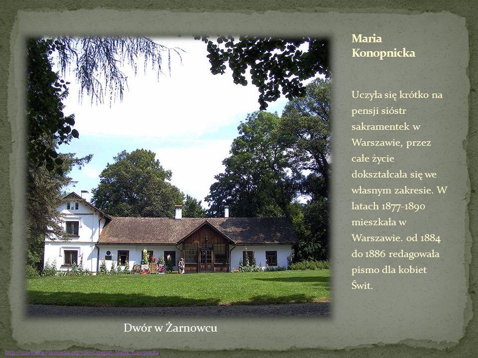 Uczyła się krótko na pensji sióstr sakramentek w Warszawie, przez całe życie dokształcała się we własnym zakresie. W latach 1877-1890 mieszkała w Wars