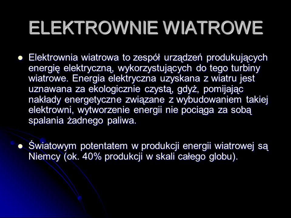 ELEKTROWNIE WIATROWE Elektrownia wiatrowa to zespół urządzeń produkujących energię elektryczną, wykorzystujących do tego turbiny wiatrowe.