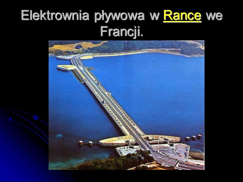 Elektrownia pływowa w Rance we Francji.