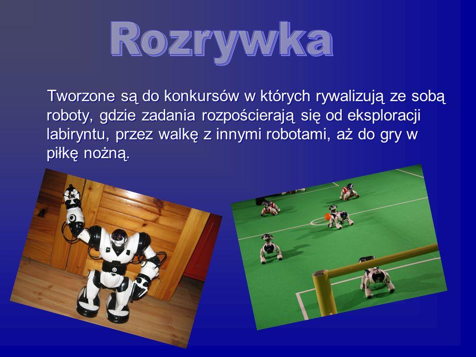 Tworzone są do konkursów w których rywalizują ze sobą roboty, gdzie zadania rozpościerają się od eksploracji labiryntu, przez walkę z innymi robotami, aż do gry w piłkę nożną.