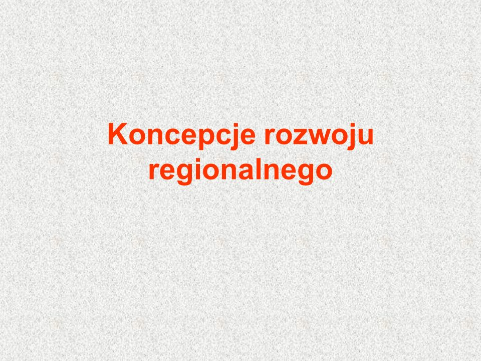 Teorie rozwoju regionalnego powstają na podstawie badań empirycznych i są odbiciem rzeczywistych trendów ekonomicznych oraz jednocześnie wywierają wpływ na działania społeczne.