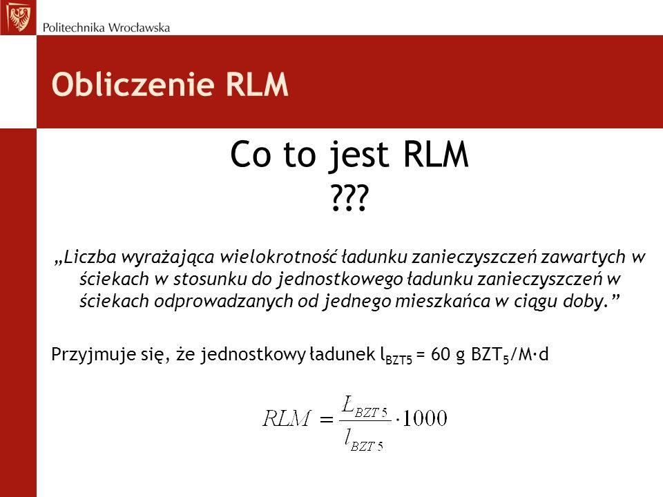Obliczenie RLM Co to jest RLM ??.