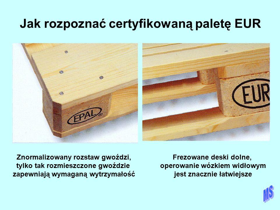 Jak rozpoznać certyfikowaną paletę EUR Znormalizowany rozstaw gwoździ, tylko tak rozmieszczone gwoździe zapewniają wymaganą wytrzymałość Frezowane des