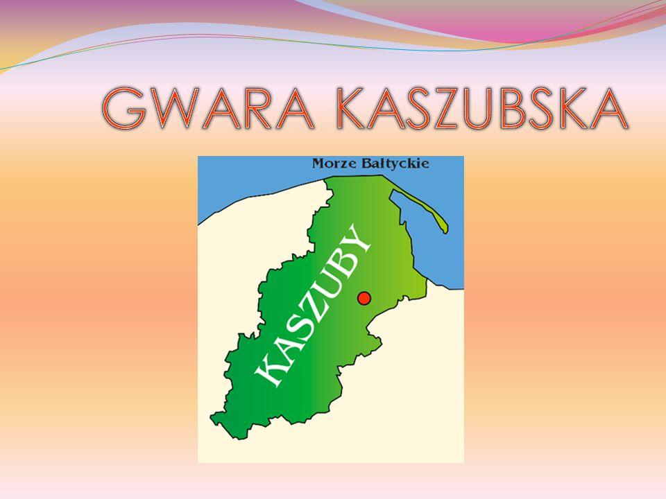 KASZUBY Kaszuby to kraina znajdująca się na północy Polski.