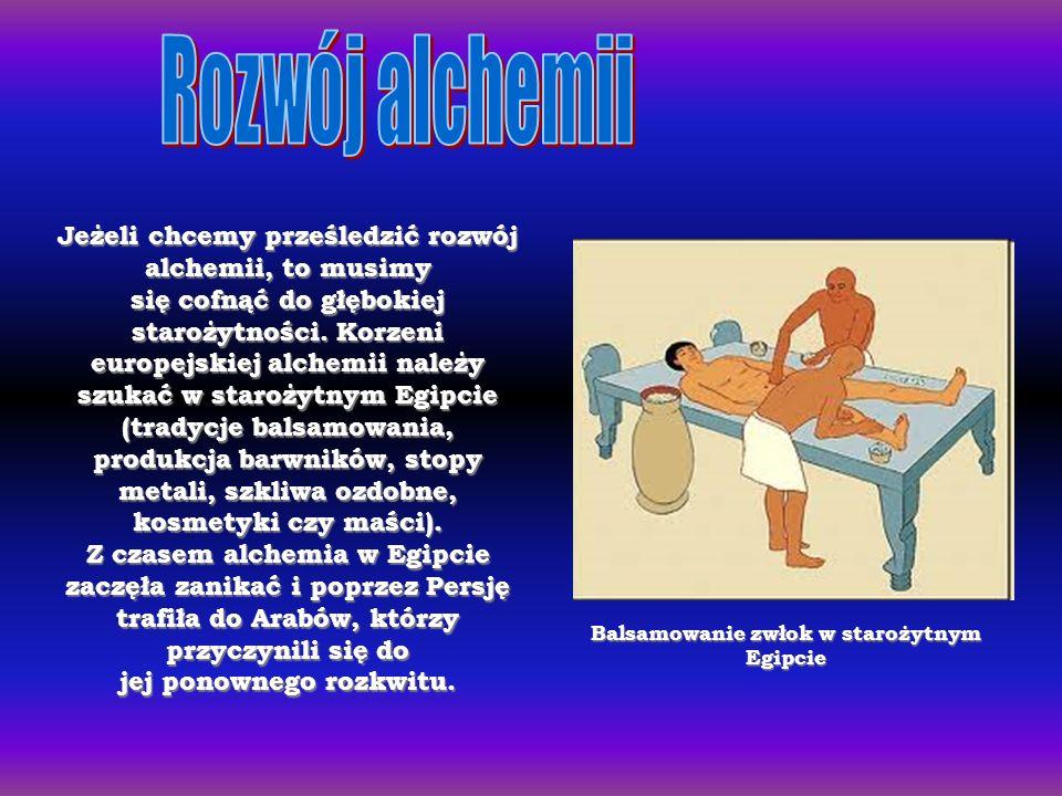 Jeżeli chcemy prześledzić rozwój alchemii, to musimy się cofnąć do głębokiej starożytności.