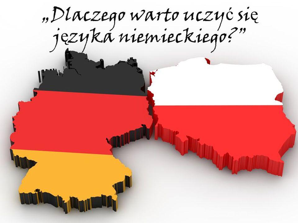 """""""Dlaczego warto uczy ć si ę j ę zyka niemieckiego"""