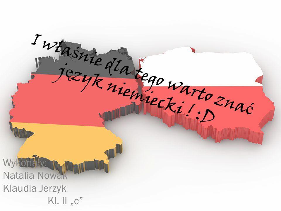 I wła ś nie dla tego warto zna ć j ę zyk niemiecki .
