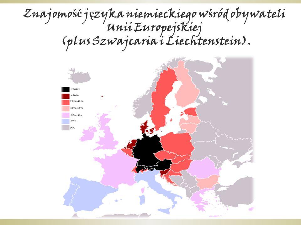 Znajomo ść j ę zyka niemieckiego w ś ród obywateli Unii Europejskiej (plus Szwajcaria i Liechtenstein).