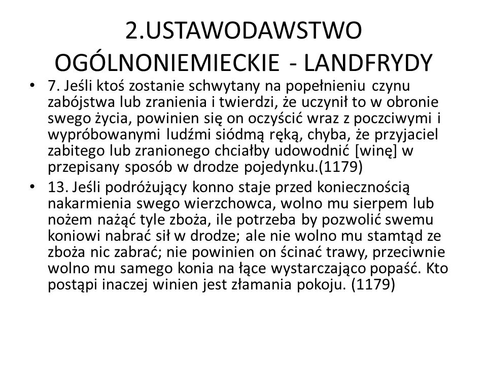 2.USTAWODAWSTWO OGÓLNONIEMIECKIE - LANDFRYDY 7.
