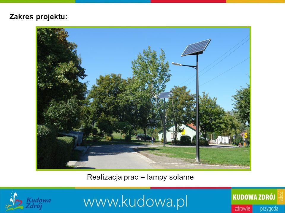Zakres projektu: Realizacja prac – lampy solarne